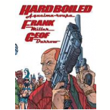Hard Boiled - Frank Miller