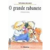 O Grande Rabanete - Tatiana Belinky