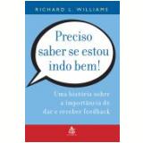 Preciso Saber Se Estou Indo Bem! - RICHARD L. WILLIAMS