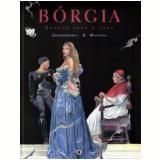 Bórgia (Vol. 1)  - Milo Manara, Alejandro Jodorowsky