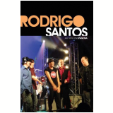 Rodrigo Santos Ao Vivo em Ipanema (DVD) - Rodrigo Santos