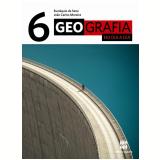 Geografia No Dia A Dia - 6º Ano - Ensino Fundamental II - Joao Carlos Moreira, Eustaquio de Sene