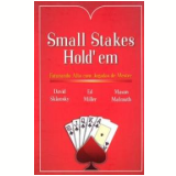 Small Stakes Hold� em - David Sklansky