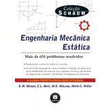 Engenharia Mecânica Estática - Merle C. Potter, E.W. Nelson, Charles L. Best ...