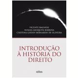 Introdução à História Do Direito - Susana Mesquita Barbosa, Vicente Bagnoli, Cristina Godoy Bernardo De Oliveira
