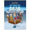 PMO Peso Pesado: Como vencer no ringue dos projetos em grandes corpora��es (Ebook)