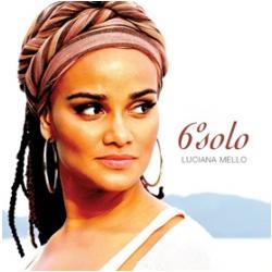CDs - Luciana Mello - 6° Solo - Luciana Mello - 7899340744223