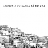 Harmonia Do Samba - Tá No DNA (CD)