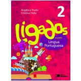 Ligados.com Língua Portuguesa 2º Ano - Ensino Fundamental I - AngÉlica Prado, Cristina Hulle