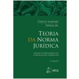 Teoria Da Norma Jurídica - Tércio Sampaio Ferraz Jr.