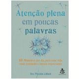 Atenção Plena Em Poucas Palavras - Dra. Patrizia Collard