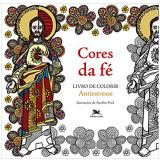 Cores Da Fé - Aurelio Fred