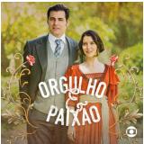 Orgulho e Paixão - Trilha Sonora da Novela (CD) - Vários