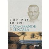 Casa-Grande & Senzala - Gilberto Freyre
