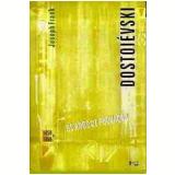 Dostoiévski (Vol. 2) - Joseph Frank