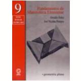 Fundamentos de Matemática Elementar Vol. 9 - José Nicolau Pompeo, Osvaldo Dolce