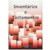 Invent�rios e Testamentos Vol. 47