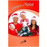 Celebrar o Natal - Frei Darlei Zanon