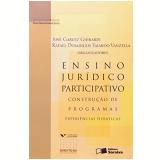 Ensino Jurídico Participativo Construção de Programas - Editora Saraiva