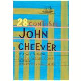 28 Contos de John Cheever - John Cheever