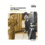Corridas de Automóveis Para Meninos (Vol. 19) - Charles Chaplin