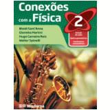 Conexoes Com A Fisica 2 - Edições Educativas da Editora Moderna
