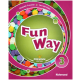 Fun Way 3 - Premiun Edition - Ensino Fundamental I - 3� Ano - Elisabeth Prescher