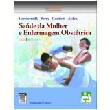 Saúde da Mulher e Enfermagem Obstétrica - Lowdermilk