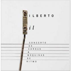 CDs - Gilberto Gil - Concerto de Cordas e Máquinas de Ritmo - Gilberto Gil - 7898539570964