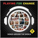 Playing For Change - Songs Around the World (CD) - Vários