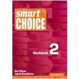 Smart Choice 2 - Workbook - Ken Wilson