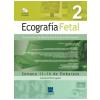 Ecografia Fetal, Vol.2 - Semana 11-14 De Embarazo Edi�ao Bilingue Espanhol/portugues