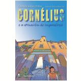 Cornelius E O Armazem De Impossiveis - Carles Sala I. Vila