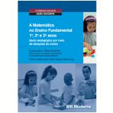 A Matemática No Ensino Fundamental -