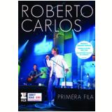 Roberto Carlos - Primeira Fila (DVD) - Roberto Carlos