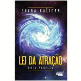 Lei Da Atração - Rayra Kalidan
