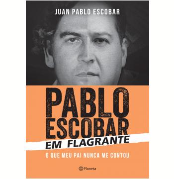 Pablo Escobar em Flagrante
