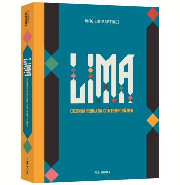 Lima: Cozinha Peruana Contemporânea