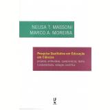 Pesquisa Qualitativa Em Educação Em Ciências - Marco Antonio Moreira, Neusa T. Massoni