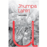 Jumpha Lahiri - Aguapés (Vol. 29) - Jumpha Lahiri