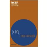 O PFL - Eliane Cantanhêde