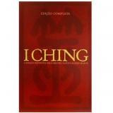 I Ching: Edição Completa - Alfred Huang