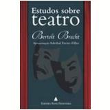 Estudos Sobre Teatro - Bertolt Brecht