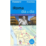 Guia Roma Dia a Dia - Frommer's