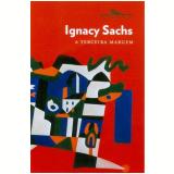 A Terceira Margem - Ignacy Sachs