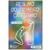 Catecismo da Doutrina Crist� Resumo Vol. 1 37� Edi��o