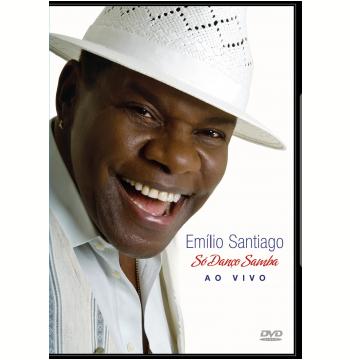 Emílio Santiago - Só Danço Samba - Ao Vivo (DVD)
