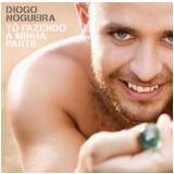 Diogo Nogueira: Tô Fazendo A Minha Parte (CD) - Diogo Nogueira