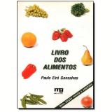 Livro Dos Alimentos - Paulo Eiro Gonsalves
