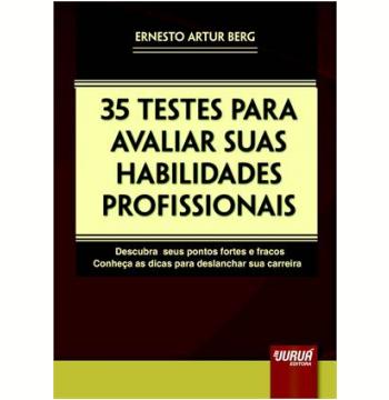 35 Testes Para Avaliar Suas Habilidades Profissionais